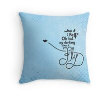 What if you fly... Throw Pillow