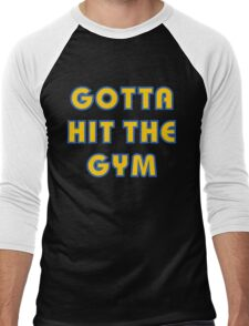 Pokemon Go - Gotta Hit The Gym Men's Baseball ¾ T-Shirt