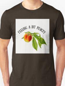 Feeling a Bit Peachy Unisex T-Shirt