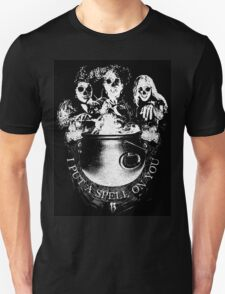 I PUT A SPELL ON YOU Unisex T-Shirt