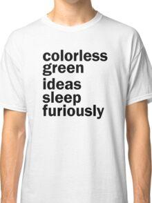 Colorless Green Ideas Sleep Furiously | White | Linguistics Classic T-Shirt