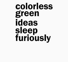 Colorless Green Ideas Sleep Furiously | White | Linguistics Unisex T-Shirt