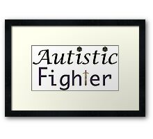 Autistic Fighter Framed Print