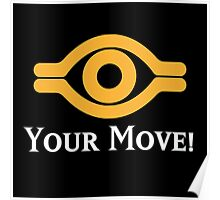 Your Move - Yu-Gi-Oh! Poster