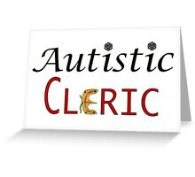 Autistic Cleric Greeting Card