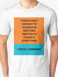 GIVE IT EVERYTHING Unisex T-Shirt