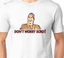 DON'T WORRY SCRO!  Dr. Lexus Fan design Unisex T-Shirt