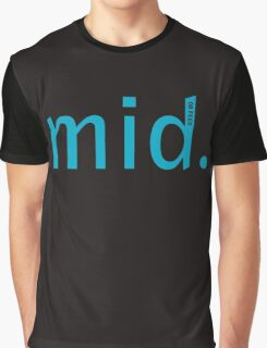 Mid (or feed) Graphic T-Shirt