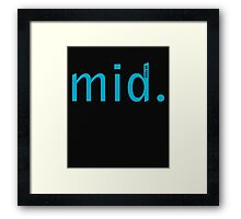 Mid (or feed) Framed Print