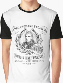 William Henry Harrison Tippecanoe and Tyler Too 1840 Presidential Campaign Graphic T-Shirt