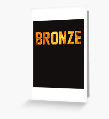 Bronze Tier  Greeting Card