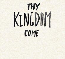 Thy Kingdom Come Pullover