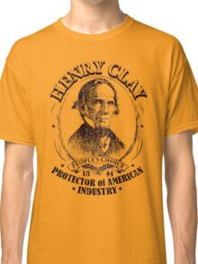 Henry Clay 1844 Presidential Campaign Classic T-Shirt