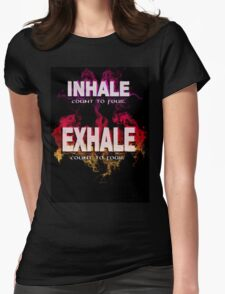 Inhale Exhale (White text) Womens Fitted T-Shirt