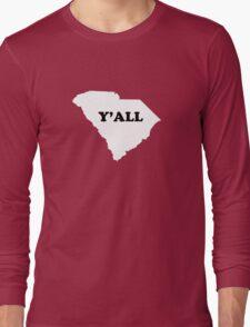South Carolina Yall Long Sleeve T-Shirt