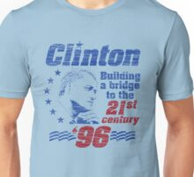 Bill Clinton Building a Bridge 1996 Presidential Campaign Unisex T-Shirt