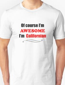 California Is Awesome T-Shirt