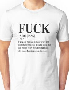 Fuck Definition  Unisex T-Shirt