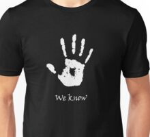 Dark Brotherhood - We Know Unisex T-Shirt
