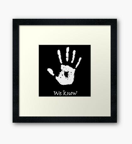 Dark Brotherhood - We Know Framed Print
