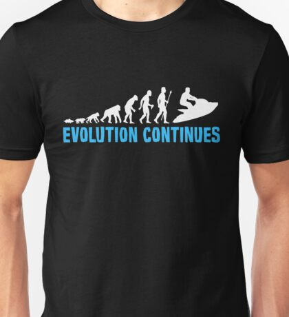 Funny Jet Skiing The Evolution Of Man Continues Unisex T-Shirt