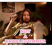 Not a Bubblegummer Photographic Print