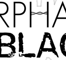 Orphan Is The New Black Sticker