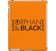 Orphan Is The New Black iPad Case/Skin