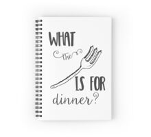 What the Fork is for Dinner - Kitchen Humor Spiral Notebook