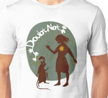 Doubt Not Unisex T-Shirt