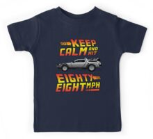 Keep Calm and Hit Eighty-Eight MPH Kids Tee