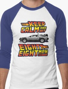 Keep Calm and Hit Eighty-Eight MPH Men's Baseball ¾ T-Shirt