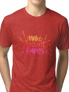 Make Yourself Happy Handlettering Tri-blend T-Shirt
