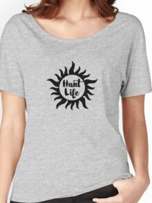 It's a Hunt Life Women's Relaxed Fit T-Shirt