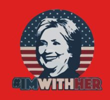 Hillary - I'm With Her Baby Tee