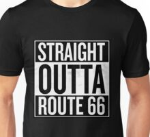 Straight Outta Route 66 Unisex T-Shirt