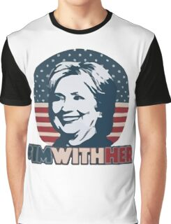 Hillary - I'm With Her Graphic T-Shirt