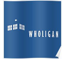 Wholigan Poster