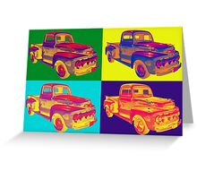 Colorful 1951 Ford F-1 Pickup Truck Pop Art  Greeting Card