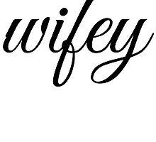 Wifey by mralan