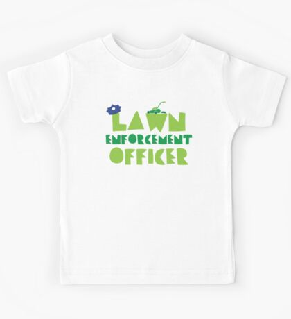 LAWN enforcement officer Kids Tee