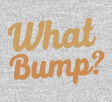 What bump? Kids Tee