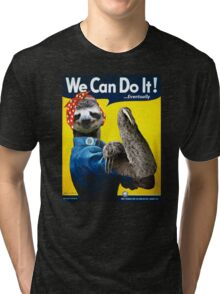 We Can Do It (...Eventually) Sloth Tri-blend T-Shirt