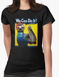 We Can Do It (...Eventually) Sloth Womens Fitted T-Shirt