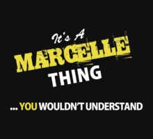 It's A MARCELLE thing, you wouldn't understand !! by satro