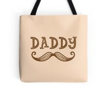 DADDY (moustache) Tote Bag
