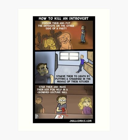 How To Kill An Introvert Art Print
