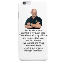 I'm Rick Harrison and this is my pawn shop. iPhone Case/Skin