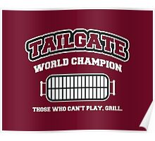 Tailgate World Champ Poster