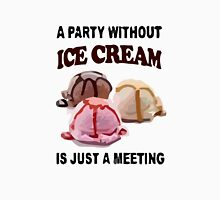 A Party Without Ice Cream Womens Fitted T-Shirt